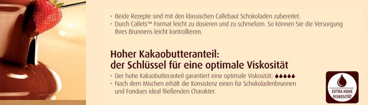 Callebaut Couverture & Mousse, Schokolade für Schokoladenbrunnen
