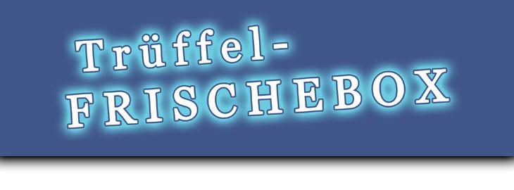 Tr�ffel - FRISCHEBOX - Pappschuber von GOURMET VERSAND, beidseitig hochglanz bedruckt